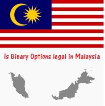 Is binary option legal in Malaysia ?